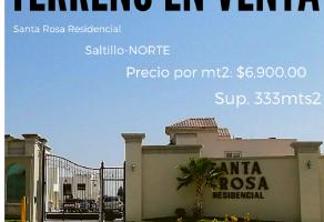 Foto de terreno habitacional en venta en Santa Rosa, Saltillo, Coahuila de Zaragoza, 18659861,  no 01