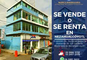 Foto de edificio en venta y renta en La Perla, Nezahualcóyotl, México, 12470862,  no 01