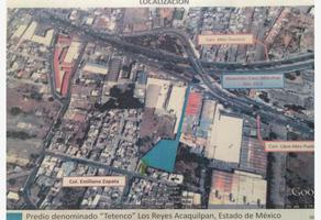 Foto de terreno habitacional en venta en  , ampliación los reyes, la paz, méxico, 0 No. 01