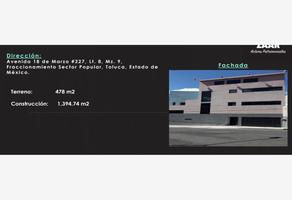 Foto de edificio en venta en avenida 18 marzo 227, sector popular, toluca, méxico, 7589811 No. 01