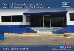 Foto de nave industrial en venta en avenida general álvaro obregón , nuevo culiacán, culiacán, sinaloa, 10771073 No. 01