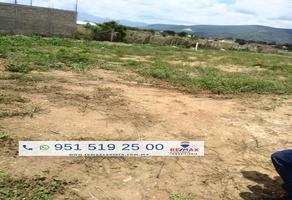 Foto de terreno habitacional en venta en calle s.s.a. , tlalixtac de cabrera, tlalixtac de cabrera, oaxaca, 7626016 No. 01