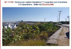 Foto de terreno industrial en venta en carretera 111 esquina carretera 113 11, don bosco, corregidora, querétaro, 12056793 No. 01