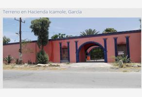 Foto de rancho en venta en carretera a icamole frente a la plaza, icamole, garcía, nuevo león, 13291898 No. 01