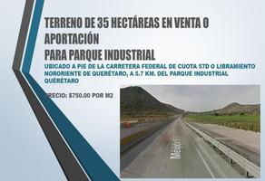 Foto de terreno comercial en venta en carretera federal de cuota 57d o libramiento nororiente de querétaro , industrial, querétaro, querétaro, 20172954 No. 01
