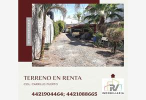 Foto de terreno comercial en renta en carrrillo puerto , felipe carrillo puerto, querétaro, querétaro, 0 No. 01