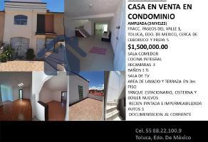 Foto de casa en venta en cerca de ceboruco 00, paseos del valle, toluca, méxico, 0 No. 01