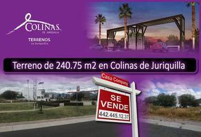 Foto de terreno habitacional en venta en colinas de juriquilla , hacienda juriquilla santa fe, querétaro, querétaro, 14505164 No. 01