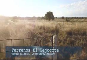 Foto de terreno industrial en venta en el hueso , el tejocote, tequisquiapan, querétaro, 10102991 No. 01