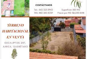 Foto de terreno habitacional en venta en eucaliptos 207, jurica, querétaro, querétaro, 11334316 No. 01