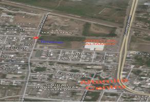 Foto de terreno comercial en venta en fundo legal , altamira centro, altamira, tamaulipas, 7654609 No. 01