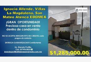 Foto de casa en venta en ignacio allende 811, la magdalena, san mateo atenco, méxico, 0 No. 01