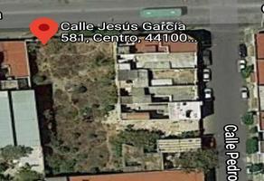 Foto de terreno comercial en venta en jesús garcía , guadalajara centro, guadalajara, jalisco, 0 No. 01