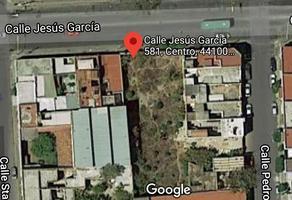 Foto de terreno habitacional en venta en jesús garcía , guadalajara centro, guadalajara, jalisco, 0 No. 01