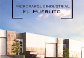 Foto de nave industrial en venta en libreamiento sur , el pueblito centro, corregidora, querétaro, 10937443 No. 01