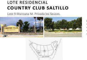 Foto de terreno habitacional en venta en lote 9 manzana m , country club, saltillo, coahuila de zaragoza, 15058319 No. 01