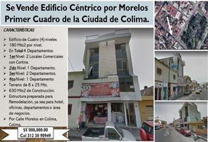 Foto de edificio en venta en morelos 100, colima centro, colima, colima, 0 No. 01