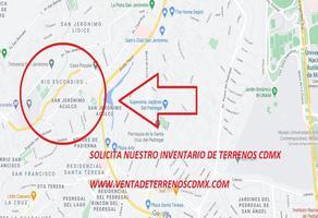 Foto de terreno habitacional en venta en periferico 30, san jerónimo aculco, la magdalena contreras, df / cdmx, 0 No. 01