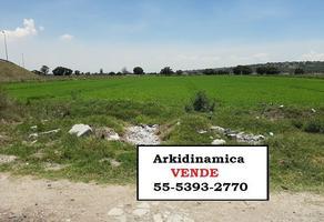 Foto de terreno industrial en venta en  , san antonio xahuento, tultepec, méxico, 17954540 No. 01