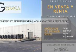 Foto de nave industrial en renta en  , santa cruz de las flores, tlajomulco de zúñiga, jalisco, 14001583 No. 01
