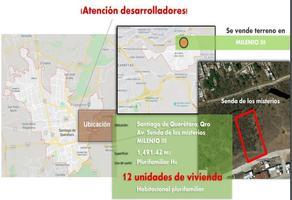 Foto de terreno comercial en venta en senda de los misterios , milenio iii fase a, querétaro, querétaro, 17170305 No. 01