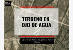 Foto de terreno habitacional en venta en s/n , ojo de agua, matehuala, san luis potosí, 12242452 No. 01