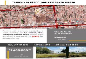 Foto de terreno comercial en venta en teresa de cepeda y ahumada 110, valle de santa teresa, aguascalientes, aguascalientes, 0 No. 01