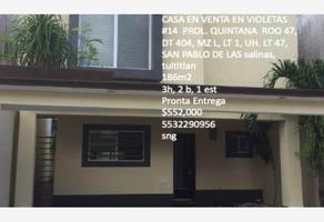 Foto de casa en venta en violetas #14 prolongacion quintana roo 47, dt 404, manzana l, lt 1, unidad habitacional lt 47, 47, san pablo de las salinas, tultitlán, méxico, 0 No. 01
