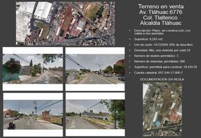 Foto de terreno habitacional en venta en xxxxxx 0000, san francisco tlaltenco, tláhuac, df / cdmx, 0 No. 01