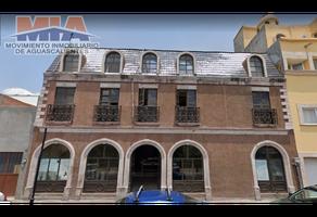 Foto de edificio en venta en  , zona centro, aguascalientes, aguascalientes, 16850860 No. 01