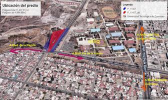 Foto de terreno comercial en venta en montesacro , el vergel fase ii, querétaro, querétaro, 8187985 No. 01