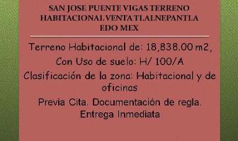 Foto de terreno habitacional en venta en  , san josé puente de vigas, tlalnepantla de baz, méxico, 6734946 No. 01