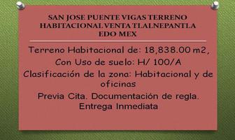 Foto de terreno habitacional en venta en  , san josé puente de vigas, tlalnepantla de baz, méxico, 8972356 No. 01
