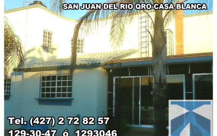 Foto de casa en venta en, casa blanca, san juan del río, querétaro, 1278687 no 03