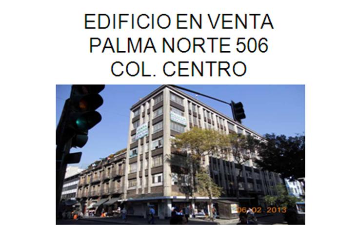 Foto de edificio en venta en  , centro (área 1), cuauhtémoc, distrito federal, 1128125 No. 06