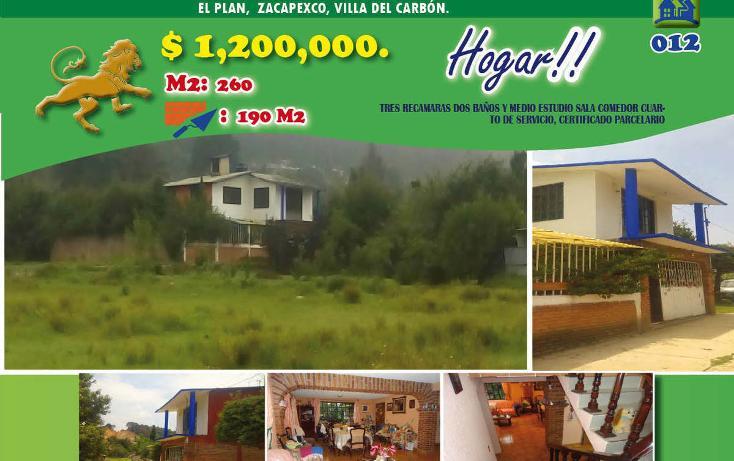 Foto de casa en venta en  , el plan zacapexco, villa del carbón, méxico, 1974729 No. 01