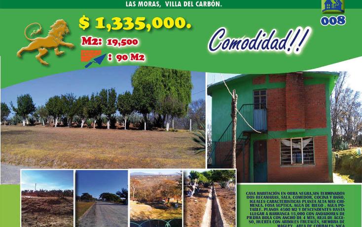 Foto de casa en venta en  , las moras, villa del carb?n, m?xico, 1974723 No. 01
