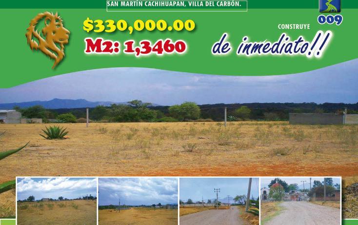 Foto de terreno habitacional en venta en  , san martín cachihuapan, villa del carbón, méxico, 1974695 No. 01
