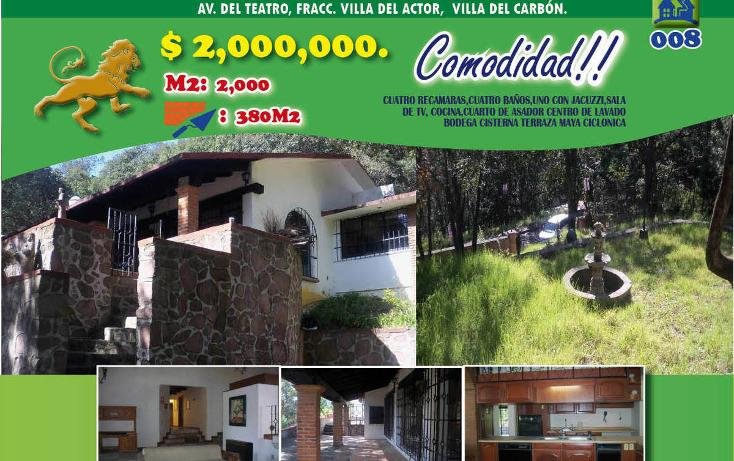 Foto de casa en venta en  , villa del actor, villa del carbón, méxico, 1974721 No. 01