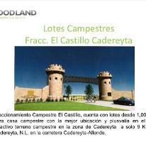 Foto de terreno habitacional en venta en, el castillo, cadereyta jiménez, nuevo león, 1619542 no 01