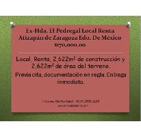 Foto de local en renta en  , ex-hacienda el pedregal, atizapán de zaragoza, méxico, 2616002 No. 01