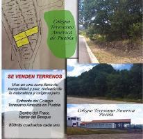 Foto de terreno habitacional en venta en  , flor del bosque, amozoc, puebla, 2685744 No. 01