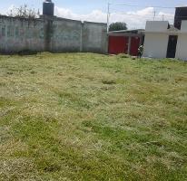 Foto de terreno habitacional en venta en  , guadalupe victoria (la capilla), lerma, méxico, 2663823 No. 01