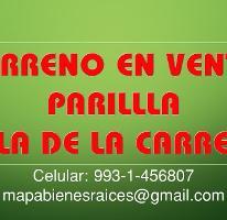 Foto de terreno habitacional en venta en orilla de la carretera , villa parrilla, centro, tabasco, 3696730 No. 01