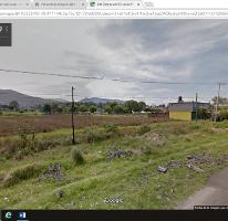 Foto de terreno comercial en venta en  , santa maría atarasquillo, lerma, méxico, 2633071 No. 01